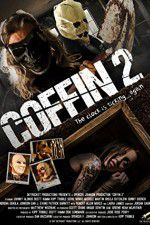 Watch Coffin 2 Online Putlocker