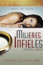 Watch Mujeres Infieles Online 123movies