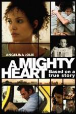 Watch A Mighty Heart Online Putlocker