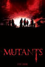 Watch Mutants Online 123movies