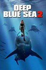 Watch Deep Blue Sea 2 Online Putlocker
