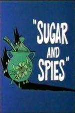 Watch Sugar and Spies Online Putlocker