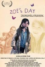 Watch Zoe's Day Online Putlocker