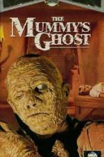 Watch The Mummys Ghost Online 123movies