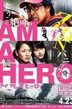 Watch I Am a Hero Online Putlocker