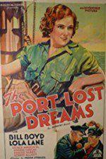 Watch Port of Lost Dreams Online Putlocker