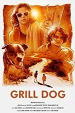 Watch Grill Dog Online Putlocker