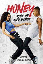 Watch Honey Rise Up and Dance Online Putlocker
