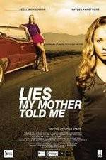 Watch Lies My Mother Told Me Online 123movies