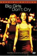 Watch Big Girls Dont Cry Online Putlocker