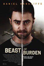 Watch Beast of Burden Online Putlocker