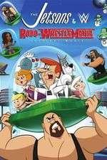 Watch The Jetsons & WWE: Robo-WrestleMania! Putlocker