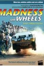 Watch Madness on Wheels: Rallying\'s Craziest Years Online Putlocker