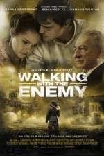Watch Walking with the Enemy Online Putlocker
