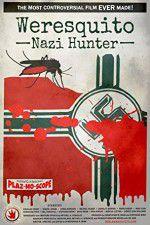 Watch Weresquito: Nazi Hunter Online Putlocker