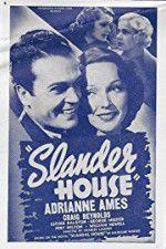 Watch Slander House Putlocker