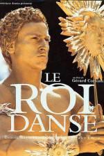 Watch Le roi danse Online Putlocker