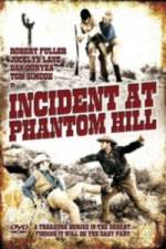 Watch Incident at Phantom Hill Online 123movies