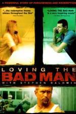 Watch Loving the Bad Man Online Putlocker