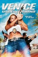 Watch Venice Underground Online Putlocker
