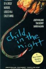 Watch Child in the Night Online Putlocker