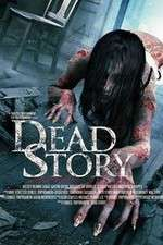 Watch Dead Story Online Putlocker