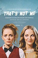 Watch Thats Not Me Online Putlocker