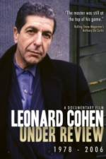 Watch Leonard Cohen: Under Review 1978-2006 Online Putlocker
