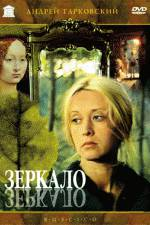 Watch The Mirror (Zerkalo) Online Putlocker