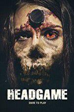 Watch Headgame Online Putlocker