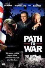 Watch Path to War Online 123movies