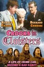 Watch Crooks in Cloisters Online Putlocker