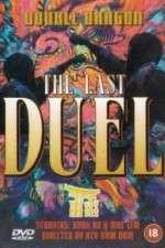 Watch Double Dragon in Last Duel Online Putlocker