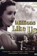 Watch Millions Like Us Online 123movies
