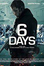 Watch 6 Days Online Putlocker