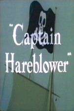 Watch Captain Hareblower Online Putlocker