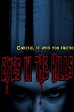 Watch Eyes In The Hills Online Putlocker