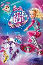 Watch Barbie: Star Light Adventure Online Putlocker