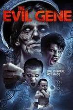 Watch The Evil Gene Online 123movies
