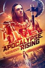 Watch Apocalypse Rising Online