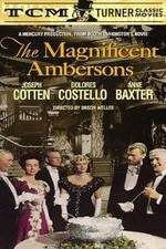 Watch The Magnificent Ambersons Online Putlocker