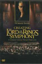 Watch Creating the Lord of the Rings Symphony: A Composer\'s Journey Through Middle-Earth Online 123movies