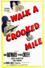 Watch Walk a Crooked Mile Online 123movies