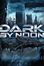 Watch Dark by Noon Online Putlocker