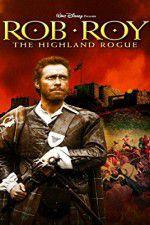 Watch Rob Roy: The Highland Rogue Online Putlocker