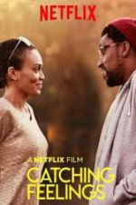 Watch Catching Feelings Online Putlocker