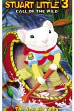 Watch Stuart Little 3: Call of the Wild Online Putlocker