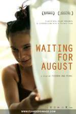 Watch Waiting for August Online 123movies