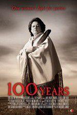 Watch 100 Years Online Putlocker