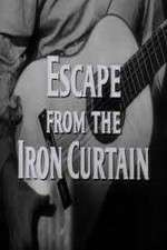 Watch Escape from the Iron Curtain Online 123movies